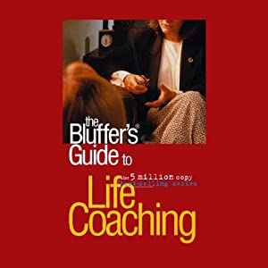 The Bluffer's Guide® to Life Coaching Audiobook