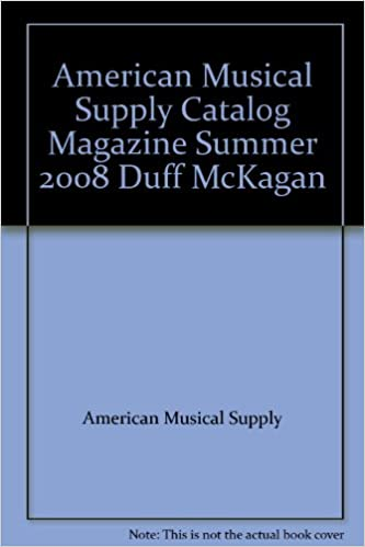 American Musical Supply Catalog Magazine Summer 2008 Duff McKagan