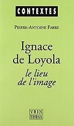 Ignace de Loyola, le lieu de l'image