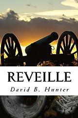 Reveille (Boy Buglers) (Volume 1) Paperback