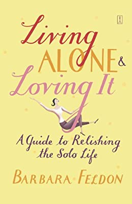 Love Those Self Service Reserved Book >> Living Alone And Loving It Barbara Feldon 9780743235174 Amazon