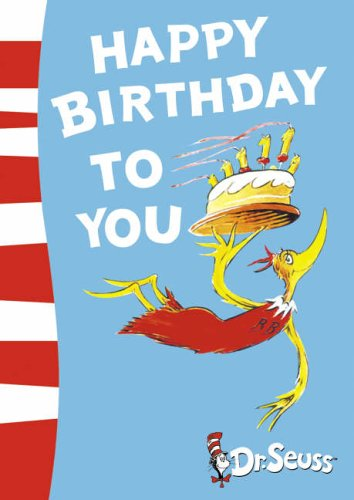 Image result for happy birthday to you dr seuss