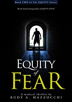 Equity of Fear (The EQUITY Series Book 2) by [Mazzocchi, Rudy A.]