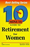 img - for 10 Minute Guide to Retirement for Women (10 Minute Guides) book / textbook / text book