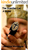 The Guardian List: A Novel