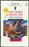 The Cowboy and His Lady, Robin Nicholas, 0373190174