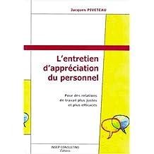 ENTRETIEN D'APPRÉCIATION DU PERSONNEL (L') : POUR DES RELATIONS DE TRAVAIL + JUSTES ET EFFICACE.4ED.