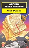 Club Dumas par Pérez-Reverte