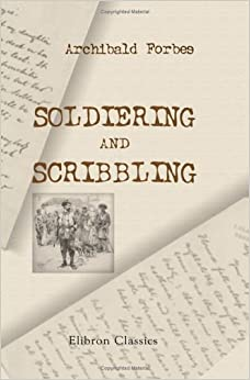 Book Soldiering and Scribbling: A Series of Sketches