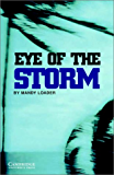 Eye of the Storm Level 3 (Cambridge English Readers)