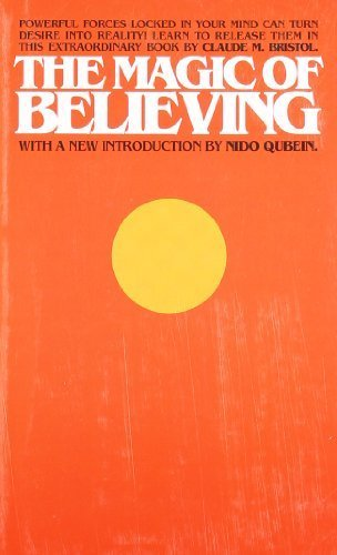 The Magic of Believing by Bristol, Claude M. (1991) Mass Market Paperback