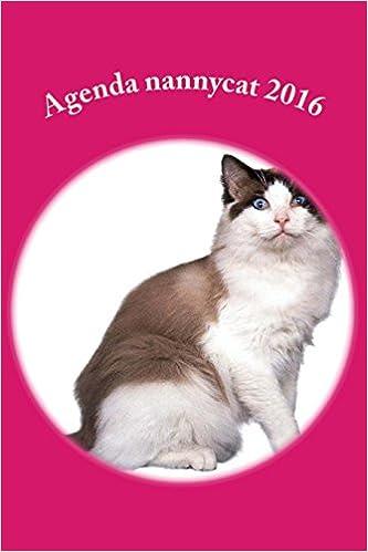 Agenda nannycat 2016 (Spanish Edition) (Spanish) Diary – November 2, 2015