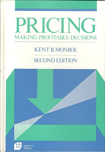 Pricing: Making Profitable Decisions (MCGRAW HILL SERIES IN MARKETING)