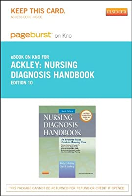Nursing Diagnosis Handbook - Elsevier eBook on Intel Education Study (Retail Access Card): An Evidence-Based Guide to Planning Care, 10e