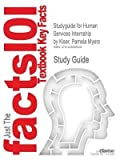 [Studyguide for Human Services Internship by Kiser, Pamela Myers, ISBN 9780495092261] (By: Cram101 Textbook Reviews) [published: December, 2010]