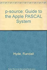 P-Source: A Guide to the Apple Pascal System Paperback