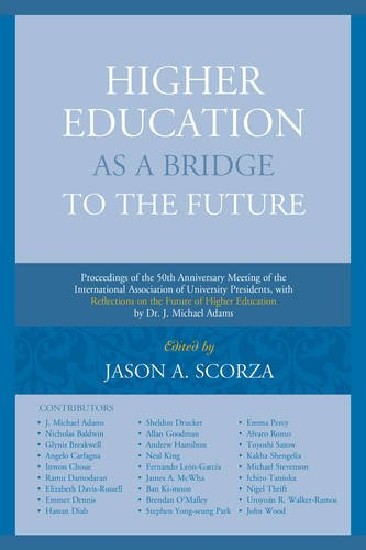 Higher Education as a Bridge to the Future: Proceedings of the 50th Anniversary Meeting of the International Association