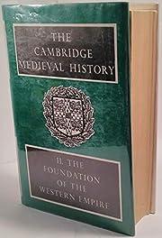 Cambridge Medieval History - Volume II The…