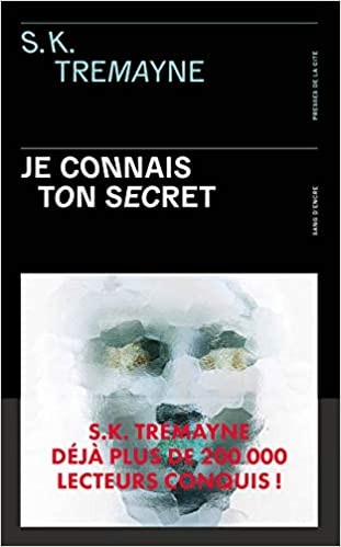 S. K. Tremayne – Je connais ton secret 41EYgSW2p3L._SX309_BO1,204,203,200_