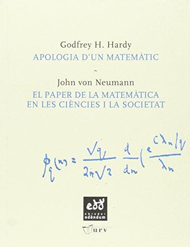 Descargar Libro Apologia D'un Matemàtic: El Paper De La Matemàtica En Les Ciències Socials Godfrey H. Hardy