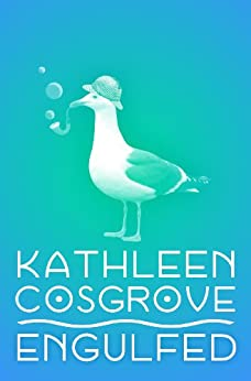 Engulfed by [Cosgrove, Kathleen M.]