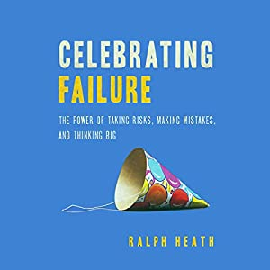 Celebrating Failure Audiobook