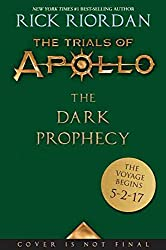 Trials of Apollo, The Book Two The Dark Prophecy
