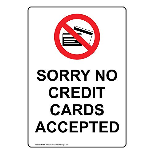 Sorry No Credit Cards Accepted Label Decal, 5x3.5 in. 4-Pack Vinyl for Dining/Hospitality/Retail by ComplianceSigns
