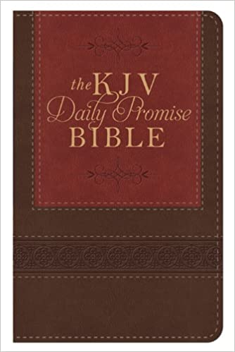 The KJV Daily Promise Bible: The Entire Bible Arranged in 365 Daily