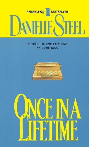 Once in a Lifetime: A Novel