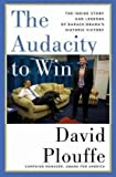 The Audacity to Win, David Plouffe, 0670021334