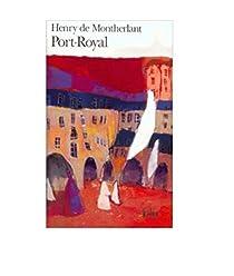Port-Royal par Montherlant