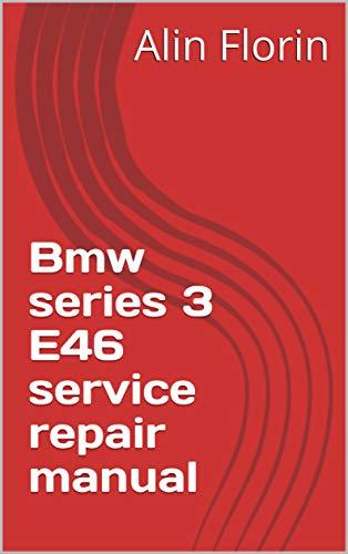 bmw e46 service repair manual