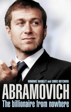 Abramovich : The Billionaire from Nowhere