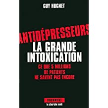 ANTIDEPRESSEURS GRANDE INTOXICATION