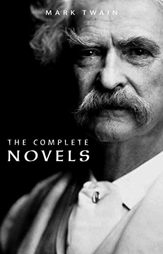 - Mark Twain: The Complete Novels
