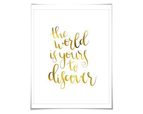 The World is Yours to Discover Gold Foil Art Print. 7 Foil Colours/3 Sizes. Inspirational Motivational Travel Adventure - Different Card Colors Discover