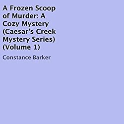A Frozen Scoop of Murder: A Cozy Mystery