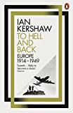 To Hell and Back: Europe, 1914-1949 (Penguin History of Europe 8)