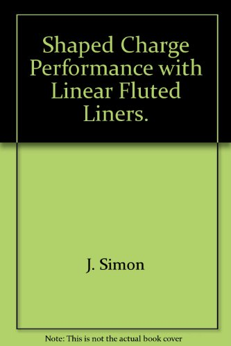 Fluted Liner (The Shaped Charge Performance with Linear Fluted Liners.)
