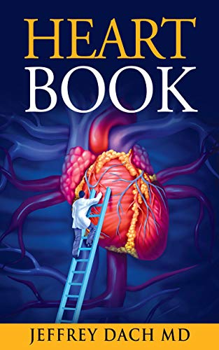 (Heart Book: How to Keep Your Heart Healthy)