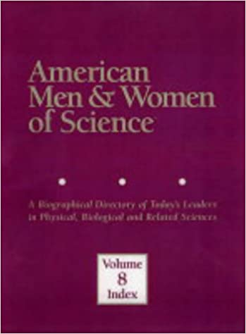American Men and Women of Science (American Men and Women of Science: A Biographical Directory of Today's Leaders in Physical, ...)