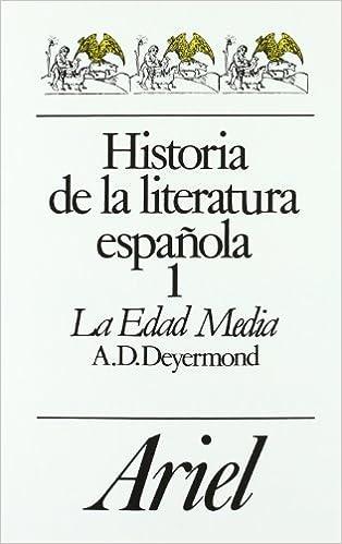 Historia De LA Literatura Espanola: LA Edad Media Letras e ideas ...