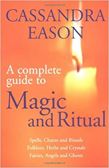 Book The Complete Guide to Magic and Ritual