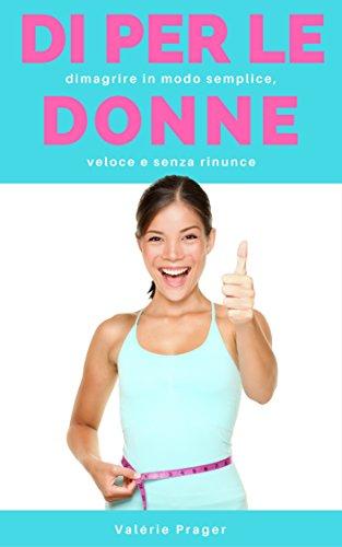 digiuno-intermittente-per-le-donne-dimagrire-in-modo-semplice-veloce-e-senza-rinunce-italian-edition