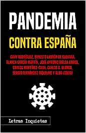 Pandemia contra España (Letras Inquietas) : Rodríguez, Davy ...