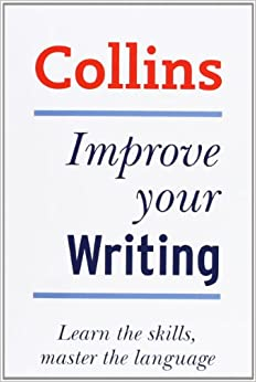 collins good writing skills graham king  collins good writing skills