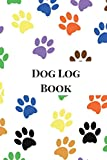 Dog Log Book: Dog Record Book, Pet