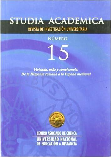 Vivienda, urbe y convivencia : de la Hispania romana a la España medieval: Amazon.es: Aa.Vv: Libros