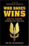 img - for Who Dares Wins: Special Forces Heroes of the SAS (General Military) book / textbook / text book